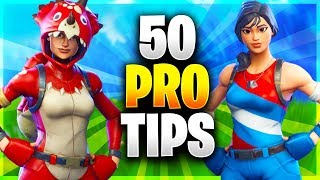 50 PRO TIPS TO BECOME A GOD AT FORTNITE! All Advanced Tips/Ultimate Guide (Fortnite Battle Royale)