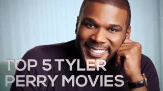 Top 5 Tyler Perry Movies