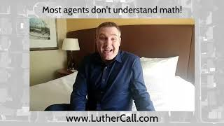 Greg Luther // Most agents don't understand math!