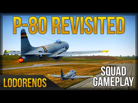 Today we revisit the P-80 with its new flight model in 1.43. ========================================== � Subscribe for more: https://www.youtube.com/user/Lodorenos?sub_confirmation=1...