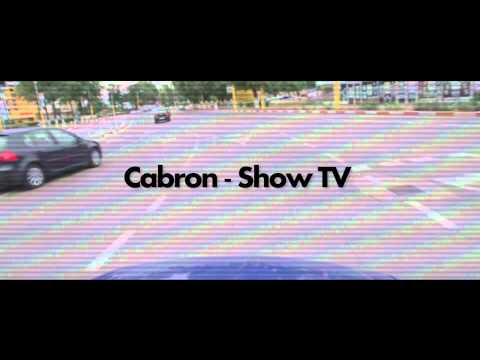 Cabron &#8211; Show TV [Video teaser HD]