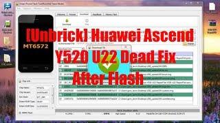 [Unbrick] Huawei Ascend Y520 U22 Dead Fix After Flash