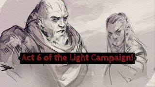 Age of Magic - Act 6 of the Light Campaign!