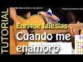 Como tocar Cuando me Enamoro de Enrique ...