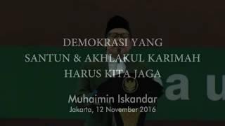 Demokrasi Yang Santun dan Akhlakul Karimah Harus kita Jaga #SilatnasUlamaRakyat