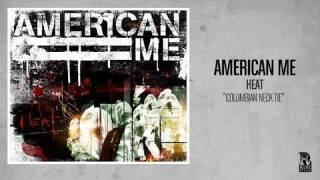 Watch American Me Columbian Neck Tie video