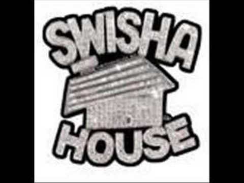 swisha house-drank up in my cup