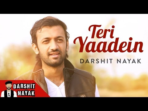 Teri Yaadein - Darshit Nayak - Official Music Video