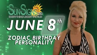 Facts & Trivia - Zodiac Sign Gemini June 8th Birthday Horoscope