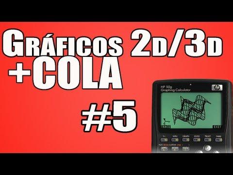 Curso HP50g: Aula 5- Como fazer Cola e gráficos em 2D/3D