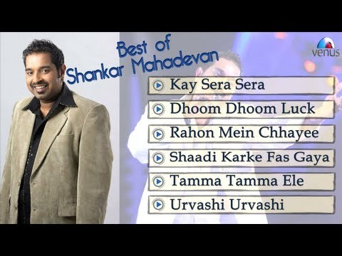Best Of Shankar Mahadevan Songs (Jukebox)