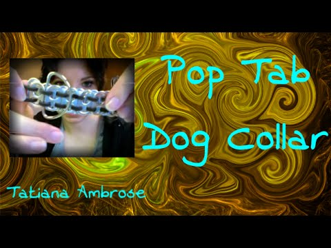 0 ▢ How to Make: Suede Pop Tab Dog Collar ▢