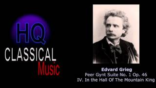 Grieg Peer Gynt Suite No 1 Op 46 Iv In The Hall Of The Mountain King