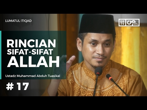 Lumatul Itiqad  (17) : Rincian Sifat Sifat Allah - Ustadz M Abduh Tuasikal