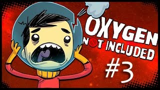 OXYGEN NOT INCLUDED | HALA DÜZGÜN! /3