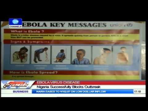 Nigeria Successfully Blocks Outbreak Of Ebola Virus