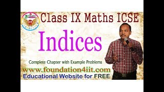 Class 9 Maths ICSE    Indices or Exponents    Complete Lesson   