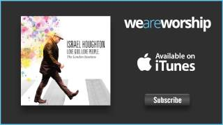 Watch Israel Houghton Yahweh (The Lifter) video