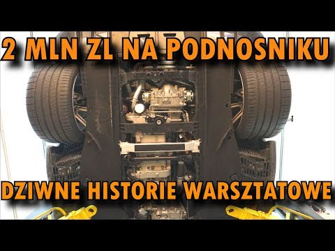 2 Mln Zł Na Podnośniku. Dziwne Historie Warsztatowe....