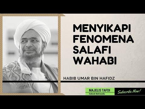 Bagaimana Menyikapi Fenomena Salafi Wahabi?