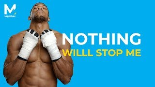 NOTHING WILL STOP ME - The Best Motivational Video For 2016 (Old, but gold)
