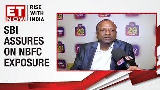 Rajnish Kumar, Chairman of SBI clarifies DHFL exposure   ET Now Exclusive