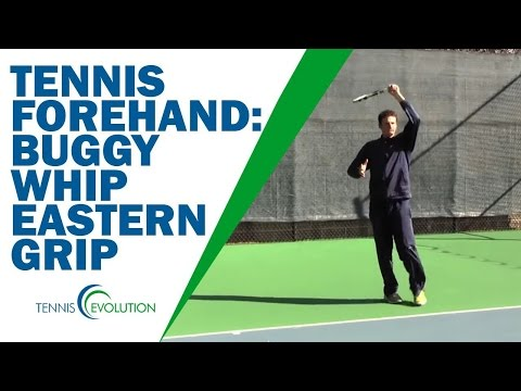 BUGGY WHIP SHOT | Buggy Whip With Eastern Forehand Grip Shot