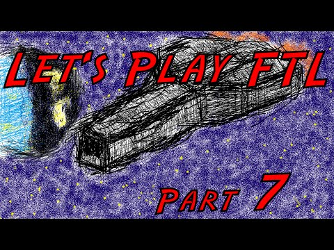 Let's Play FTL Part 7 : Dockings