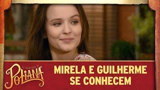 Mirela e Guilherme se conhecem   As Aventuras de Poliana