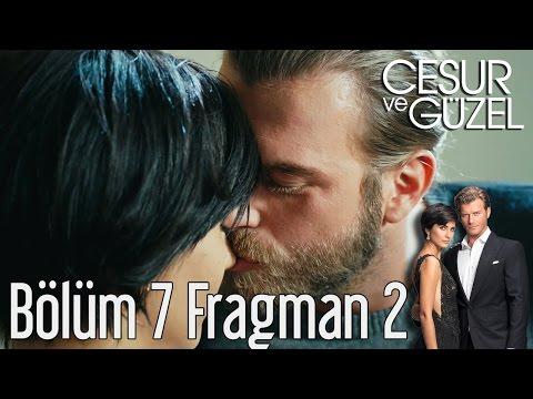 Cesur ve Güzel 7. Bölüm 2. Fragman