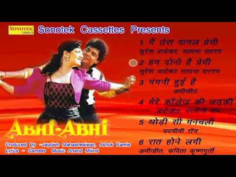 Superhit Movie Song | Abhi Abhi | Hindi Movies Audio Juke Box | Unpluged Balast | Chanda Pop Song