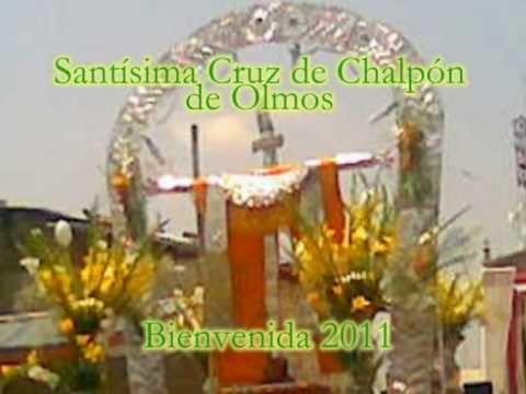 CRUZ DE CHALPON DE OLMOS 2011 VIDEO