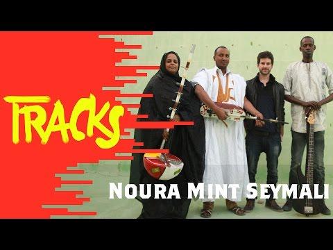Noura Mint Seymali - Tracks ARTE