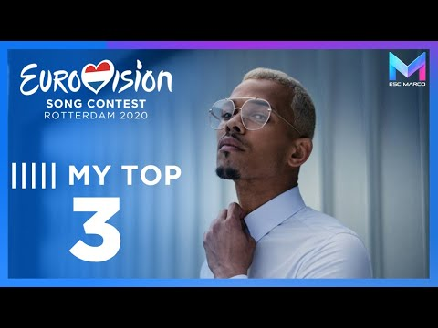 Eurovision 2020 - MY TOP 3 (so far) & comments | +