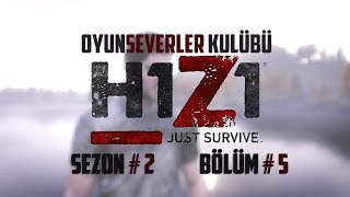 BASE RAID | H1Z1 JUST SURVIVE TÜRKÇE SEZON 2 | BÖLÜM 5