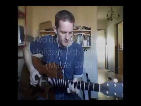 Marcel Dadi - Two Days With Charlie - Holidays With Samuel
