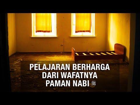 Ceramah Agama :  Pelajaran Berharga Dari Wafatnya Paman Nabi – Ustadz Sufyan Bafin Zen