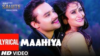 Maahiya (Full Lyrical Song) Mannat Noor,Sanj V|Salute| Nav Bajwa, Jaspinder Cheema, Sumitra Pednekar