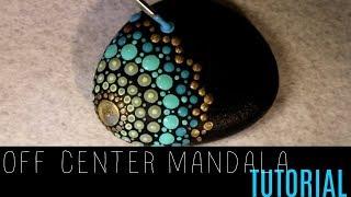 MANDALA ROCK PAINTING TUTORIAL - Off Center