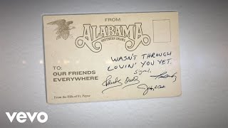 Alabama Wasn't Through Lovin' You Yet