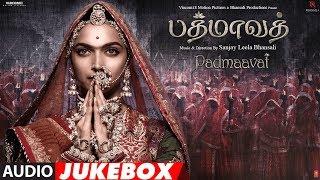 Padmaavat Jukebox || Padmaavat Tamil Songs || Deepika Padukone, Ranveer Singh, Shahid Kapoor