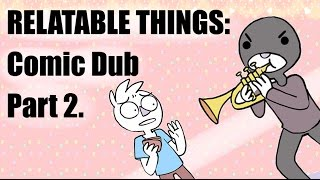 Things You Can Maybe Relate To... [PART 2] COMIC DUB -- Erold Story & OwlTurd Comix