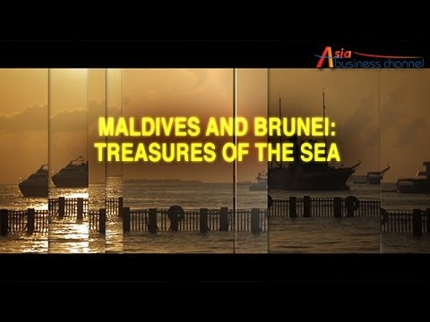 Asia Business Channel - Maldives and Brunei: Treasures of the Sea