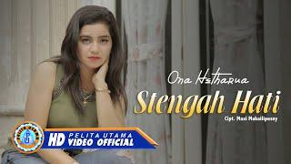 Download lagu Ona Hetharua - Stengah Hati | Lagu Ambon Terbaru 2020 (   )
