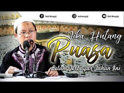 Video Singkat: Jika Hutang Puasa Belum Terbayar Di Tahun Ini - Ustadz Mahful Safaruddin, Lc