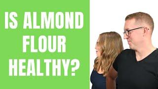 KETO TIPS | Is Almond Flour Healthy?