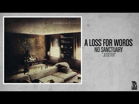 A Loss For Words - Jetsetter