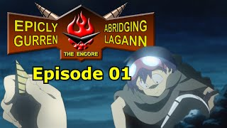 E.A.G.L.E. Episode 01 (Gurren Lagann Abridged)