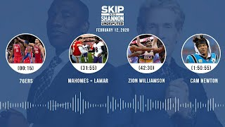 76ers, Mahomes + Lamar, Zion Williamson, Cam Newton (2.12.20) | UNDISPUTED Audio Podcast