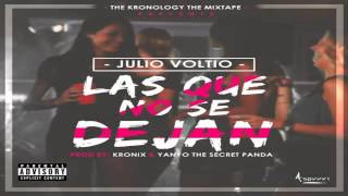 Las Que No Se Dejan - Julio Voltio (Original) (Video Music) REGGAETON 2015